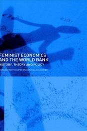Feminist Economics and the World Bank - Barker, Drucilla