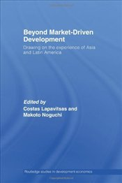 Beyond Market Driven Development  - Lapavitsas, Costas