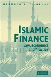 Islamic Finance : Law, Economics, and Practice - El-Gamal, Mahmoud A.