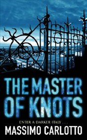 Master of Knots - Carlotto, Massimo