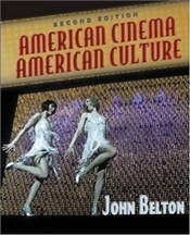 American Cinema and American Culture 2e - BELTON, JOHN