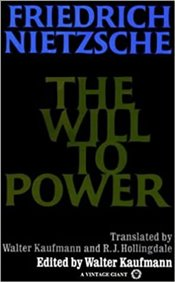 Will to Power : In Science, Nature, Society and Art - Nietzsche, Friedrich Wilhelm