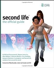 Second Life : Official Guide with CDROM - Rymaszewski, Michael