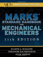 Marks Standard Handbook for Mechanical Engineers 11E - Avallone, Eugene A.