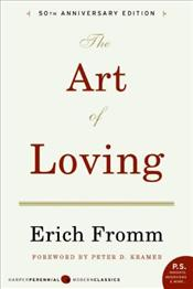 Art of Loving - Fromm, Erich
