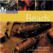 Craft Workshop : Beads : Art of Beadwork in 25 Beautiful Projects - Stanley, Isabel