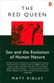 Red Queen : Sex and the Evolution of Human Nature - Ridley, Matt
