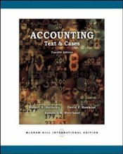 Accounting 12e : Text and Cases - Anthony, Robert N.