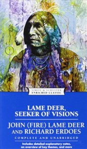 Lame Deer, Seeker of Visions - Lame Deer