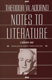 Notes to Literature 1 - Adorno, Theodor W.