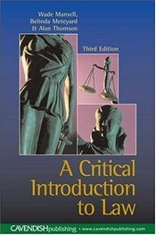 Critical Introduction to Law 3e  - Mansell, Wade