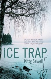 Ice Trap - Sewell, Kitty