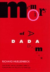 Memoirs of a Dada Drummer - Huelsenbeck, Richard