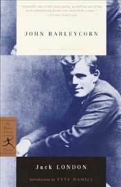 John Barleycorn : Alcoholic Memoirs - London, Jack