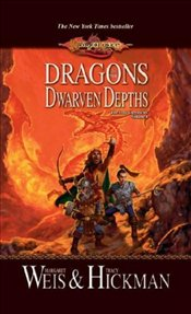 Dragons of the Dwarven Depths : Lost Chronicles 1 - Weis, Margaret
