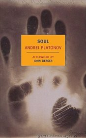 Soul and Other Stories - Platonov, Andrey