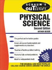 Schaums Outline of Physical Science 2e - Beiser, Arthur