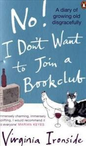 No! I Dont Want to Join a Bookclub - Ironside, Virginia