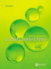 Global Marketing 4e : A decision-oriented approach  - Hollensen, Svend