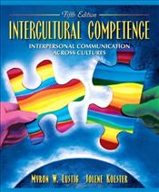 Intercultural Competence 5e Revised : Interpersonal Communication Across Cultures - Lustig, Myron W.