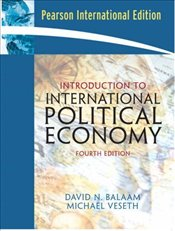 Introduction to International Political Economy 4e PIE - Balaam, David N.