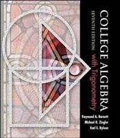 College Algebra with Trigonometry 7E with Smart CD-ROM Windows - Barnett, Raymond A.