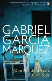 One Hundred Years of Solitude - Marquez, Gabriel Garcia