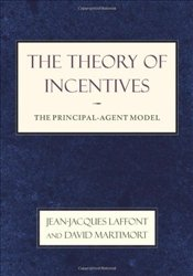 Theory of Incentives : Principal-agent Model - Laffont, Jean-Jacques