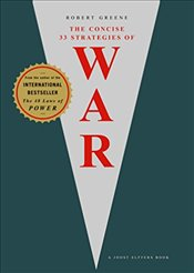 Concise 33 Strategies of War - Greene, Robert