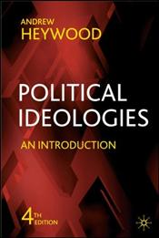 Political Ideologies 4e : Introduction - Heywood, Andrew