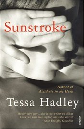 Sunstroke and Other Stories - Hadley, Tessa