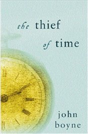 Thief of Time - Boyne, John