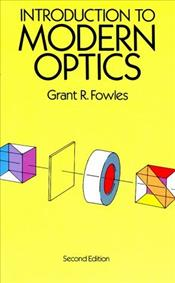 Introduction to Modern Optics - Fowles, Grant R.