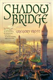 Shadowbridge - Frost, Gregory