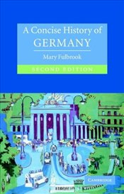 Concise History of Germany 2e - Fulbrook, Mary
