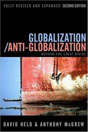 Globalization/Anti-Globalization : Beyond the Great Divide - Held, David