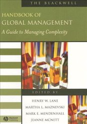 Handbook of Global Management : Guide to Managing Complexity - Maznevski, Martha