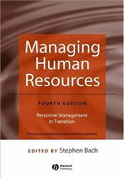 Managing Human Resources - Bach, Stephen