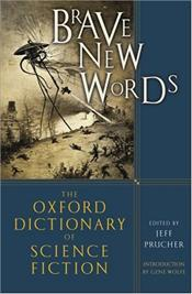 Brave New Words : Dictionary of Science Fiction - Prucher, Jeff