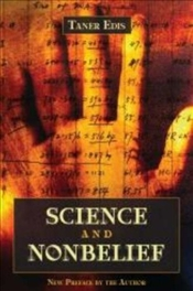 Science and Nonbelief - Edis, Taner