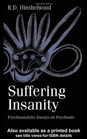 Suffering Insanity - Hinselwood, Robert