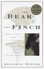 Beak of the Finch : A Story Of Evolution In Our Time  - Weiner, Jonathan