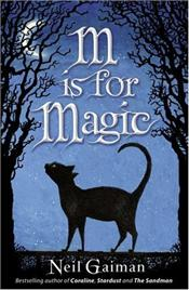 M is for Magic - Gaiman, Neil