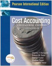 Cost Accounting 13e PIE : A Managerial Emphasis - Horngren, Charles T.