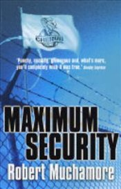 Cherub 3 : Maximum Security - Muchamore, Robert