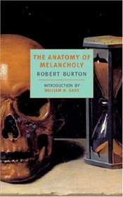 Anatomy of Melancholy - Burton, Robert