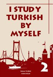 I Study Turkish by Myself 2 - Yılmaz, Hakan