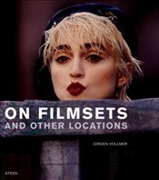 On Filmsets and Other Locations - Vollmer, Jurgen