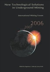 International Mining Forum 2006, New Technological Solutions in Underground Mining - Kicki, Jerzy
