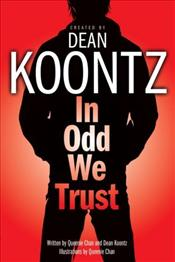 In Odd We Trust  - Koontz, Dean R.